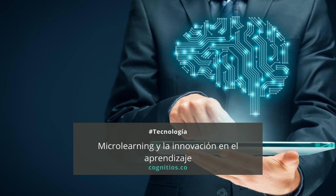 Microlearning y la innovación en el aprendizaje