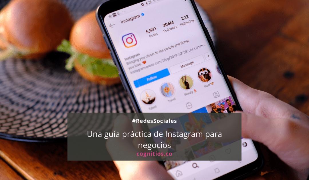 Instagram para negocios: una guía práctica